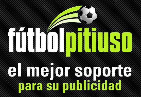 Anúnciese en Fútbol Pitiuso, el mejor soporte par su publicidad.